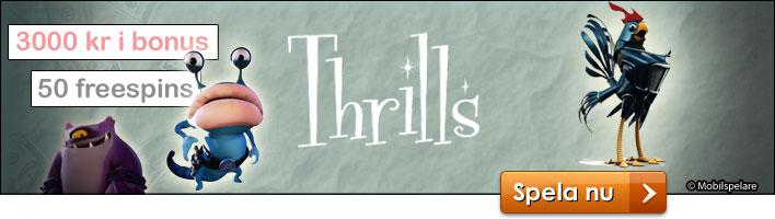 Thrills bonus & gratisspin