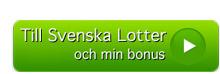 till svenska lotter